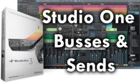 Studio One Busses and Sends