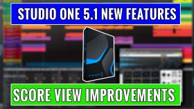 Studio One 5.1 new features - score editor improvements
