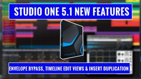 Studio One 5.1 new features - Envelope Bypass, Timeline Edit Views & Insert Duplication