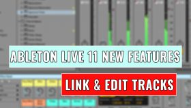 How to Link and Edit Tracks in Ableton Live