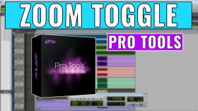 How to use Zoom Toggle in Pro Tools