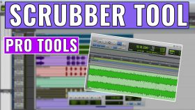 How to use the Pro Tools Scrubber Tool